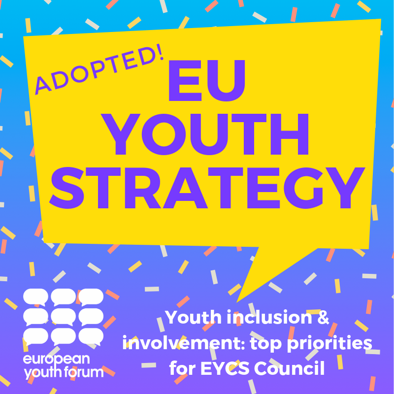The Ministers responsible for youth issues met today in Brussels to adopt an EU Youth Strategy, to give a push to Erasmus+